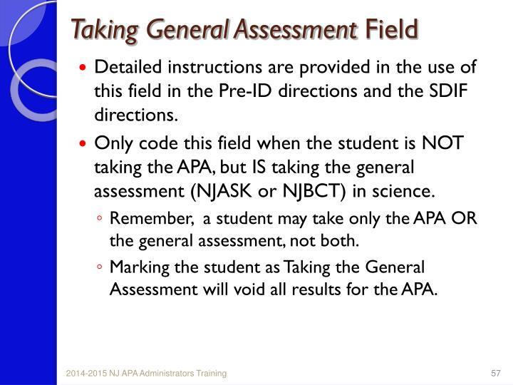 Taking General Assessment