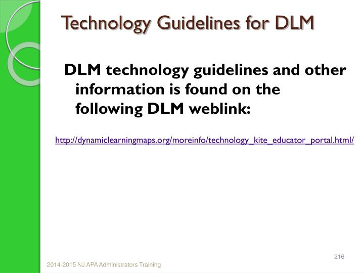 Technology Guidelines for DLM