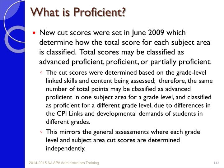 What is Proficient?