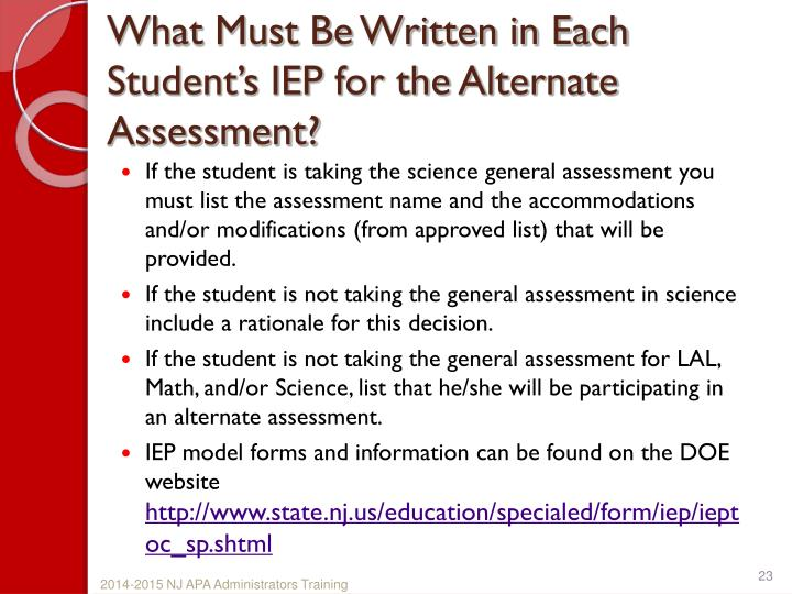 What Must Be Written in Each Student's IEP for the Alternate Assessment?