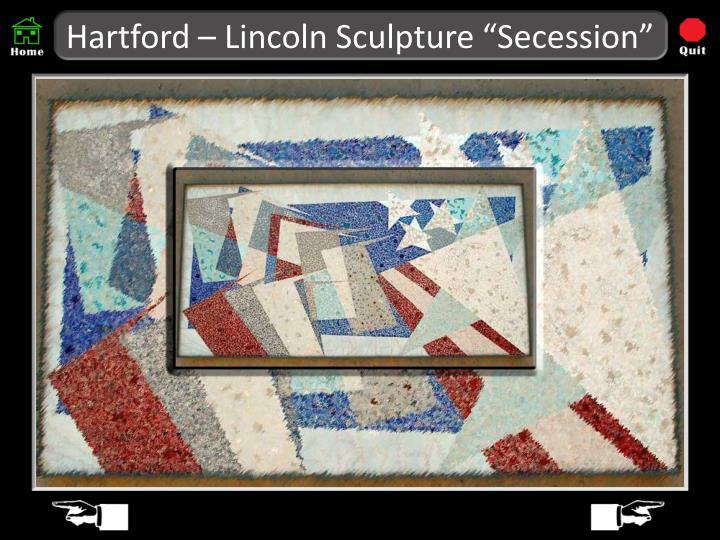 """Hartford – Lincoln Sculpture """"Secession"""""""
