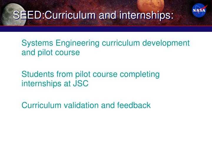 SEED:Curriculum and internships: