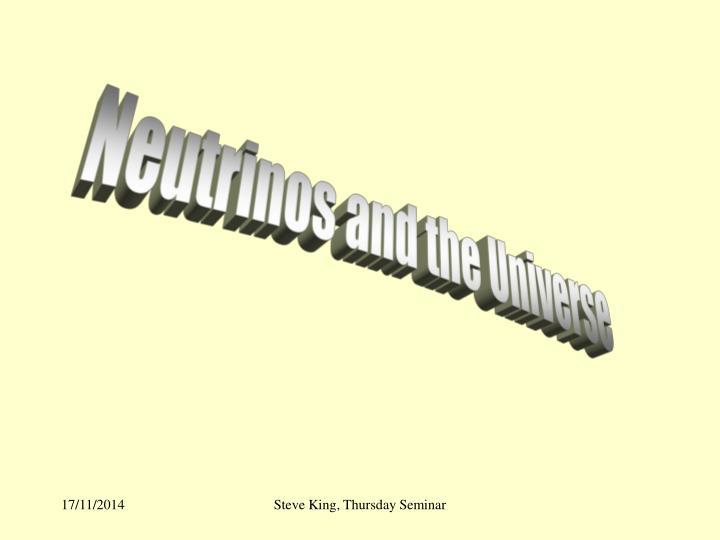 Neutrinos and the Universe