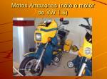 motos amazonas note o motor de vw 1 6