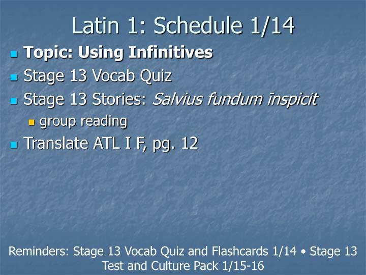 Latin 1: Schedule 1/14