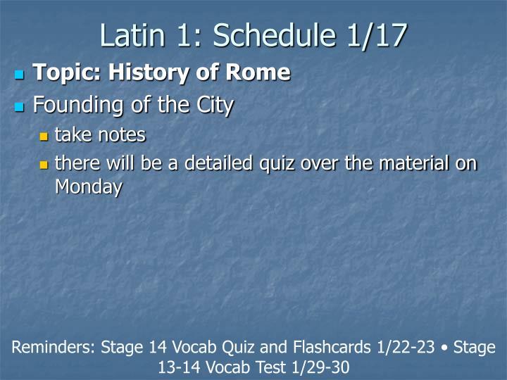 Latin 1: Schedule 1/17
