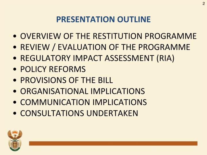 OVERVIEW OF THE RESTITUTION PROGRAMME