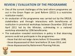 review evaluation of the programme