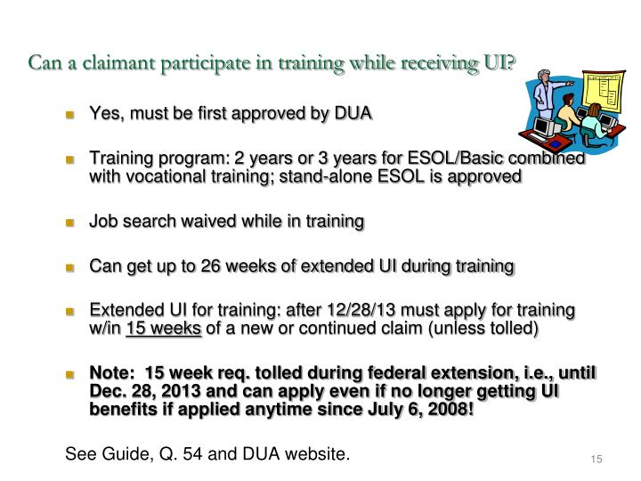 Can a claimant participate in training while receiving UI?