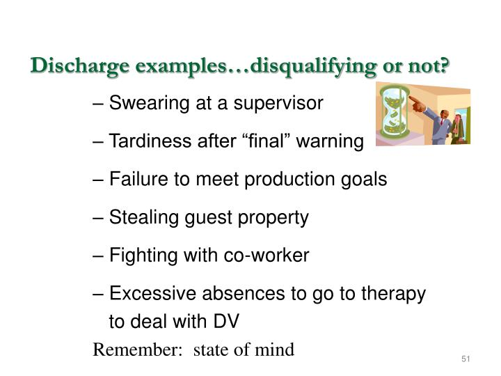 Discharge examples…disqualifying or not?
