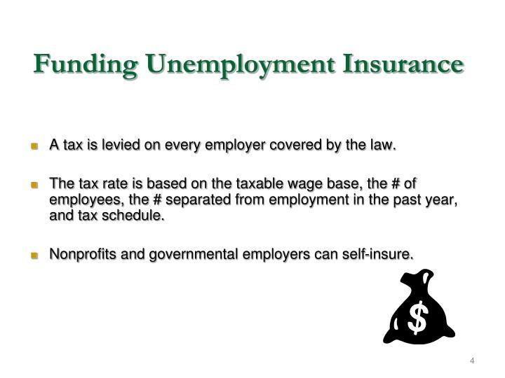 Funding Unemployment Insurance