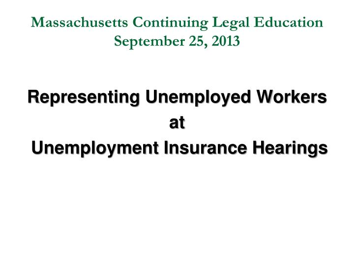 massachusetts continuing legal education september 25 2013