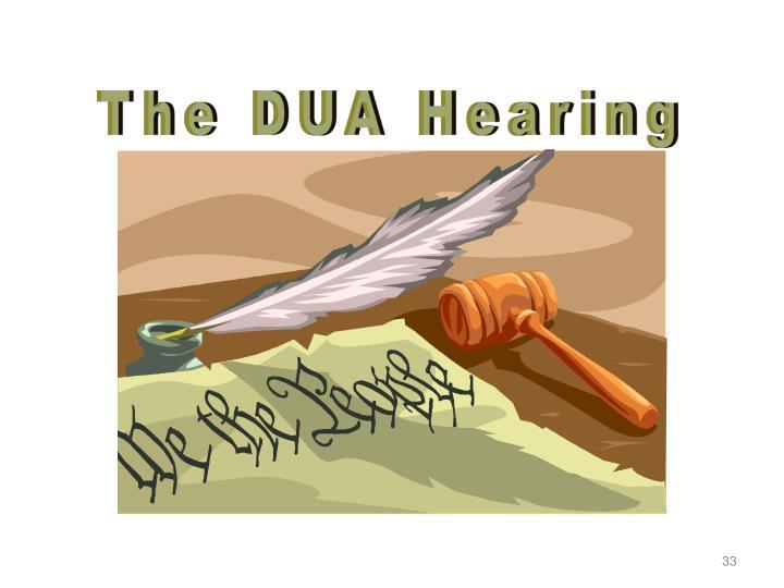 The DUA Hearing