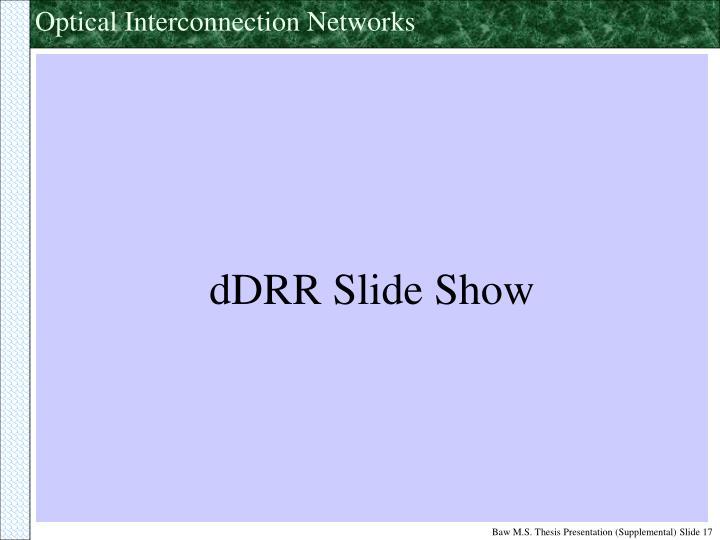dDRR Slide Show
