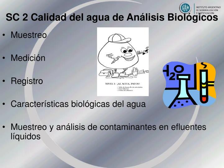 SC 2 Calidad del agua de Análisis Biológicos