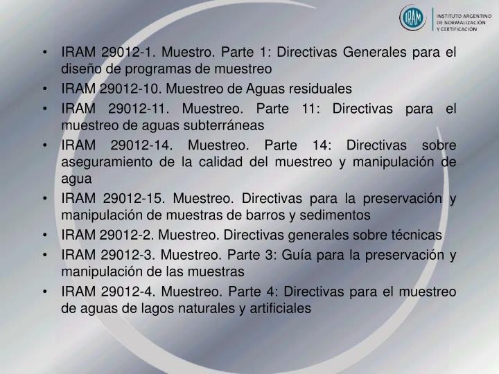 IRAM 29012-1. Muestro. Parte 1: Directivas Generales para el diseño de programas de muestreo