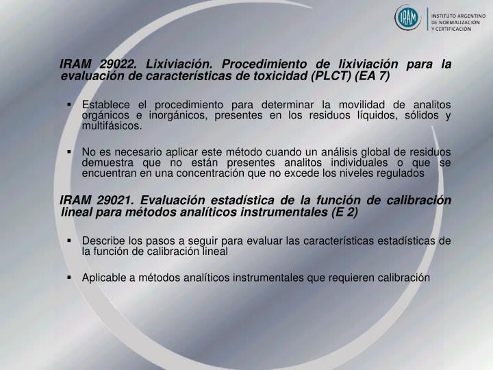 IRAM 29022. Lixiviación. Procedimiento de lixiviación para la evaluación de características de toxicidad (PLCT) (EA 7)