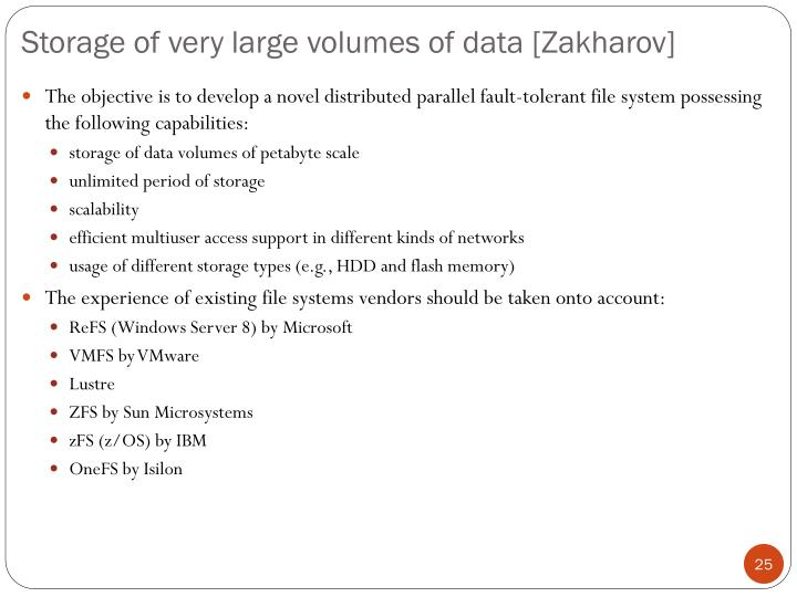 Storage of very large volumes of data [