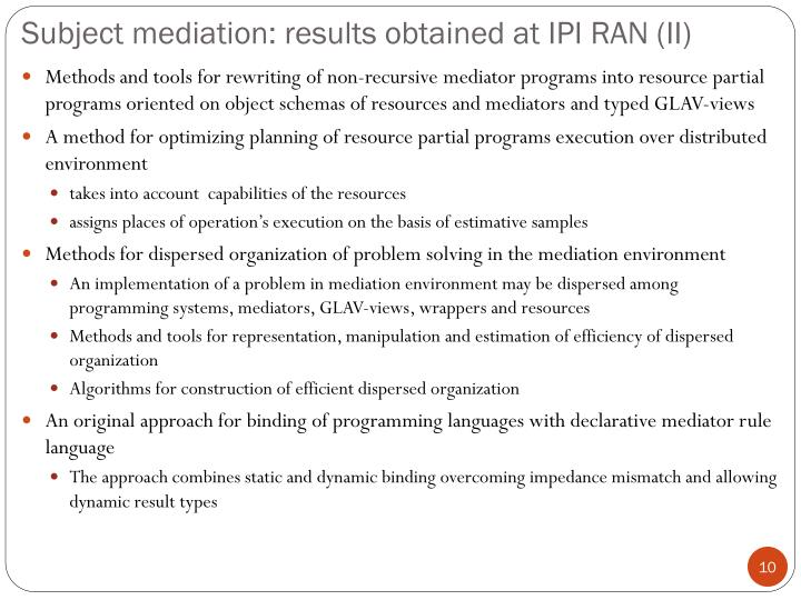 Subject mediation: results obtained at IPI RAN (II)