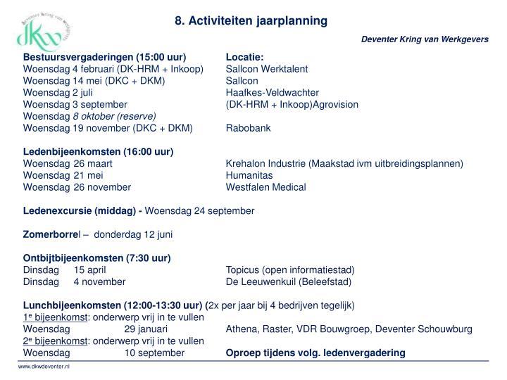 8. Activiteiten jaarplanning