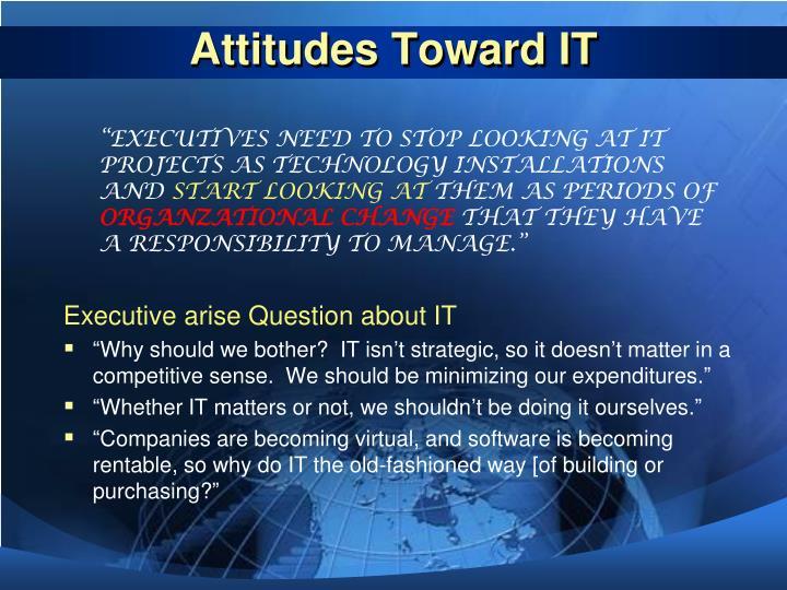 Attitudes Toward IT