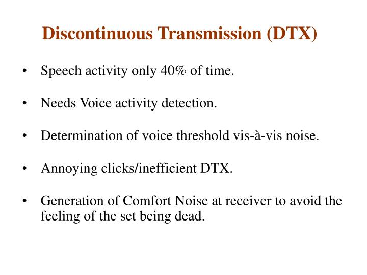 Speech activity only 40% of time.