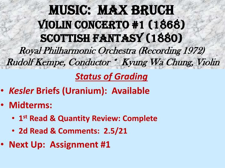 MUSIC:  MAX BRUCH