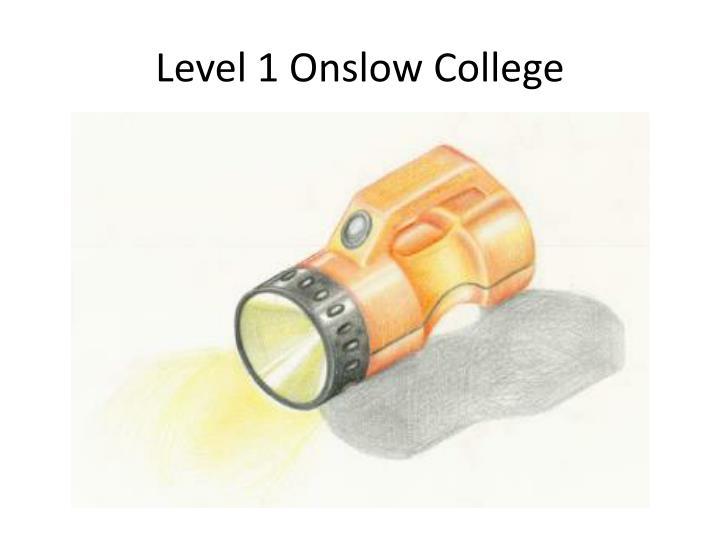 Level 1 Onslow College