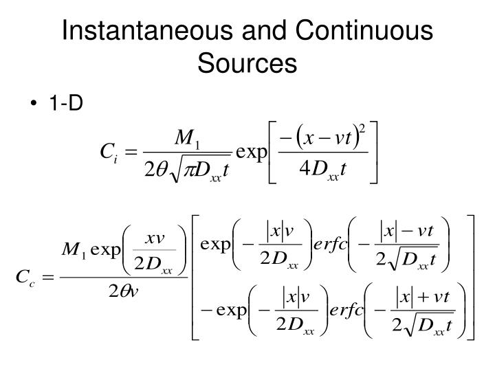 Instantaneous and Continuous Sources