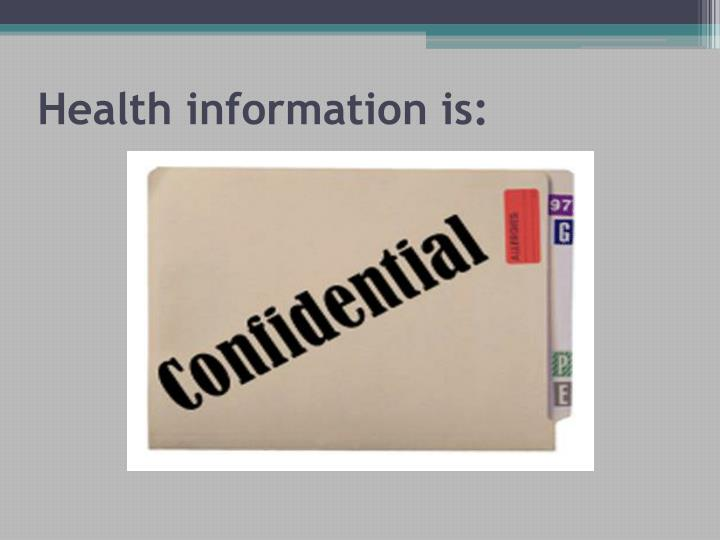Health information is:
