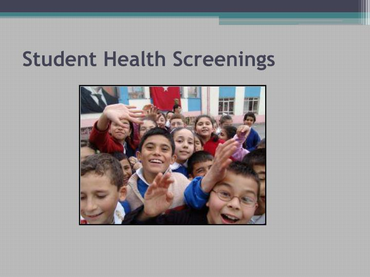 Student Health Screenings