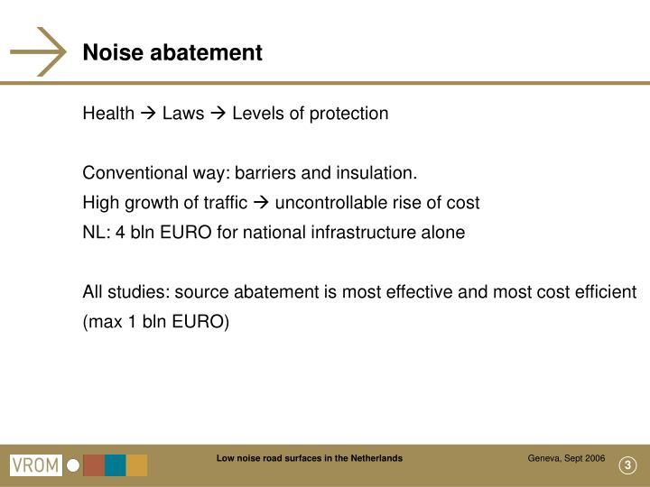 Noise abatement
