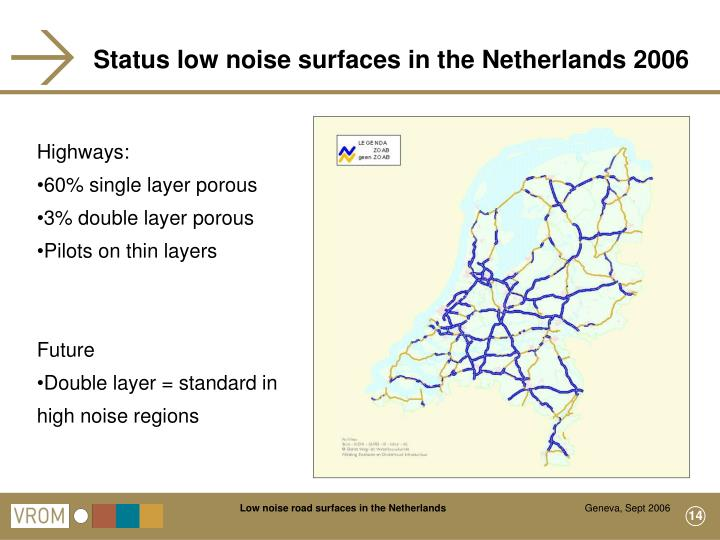Status low noise surfaces in the Netherlands 2006