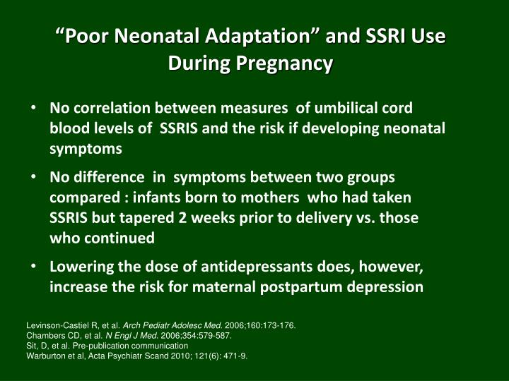 """""""Poor Neonatal Adaptation"""" and SSRI Use      During Pregnancy"""