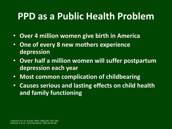 PPD as a Public Health Problem