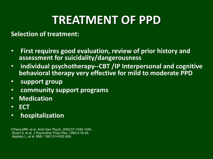 TREATMENT OF PPD