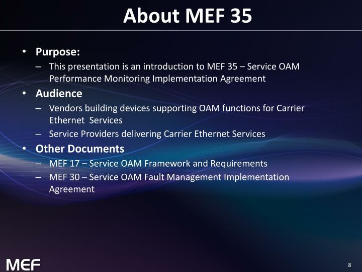 About MEF 35