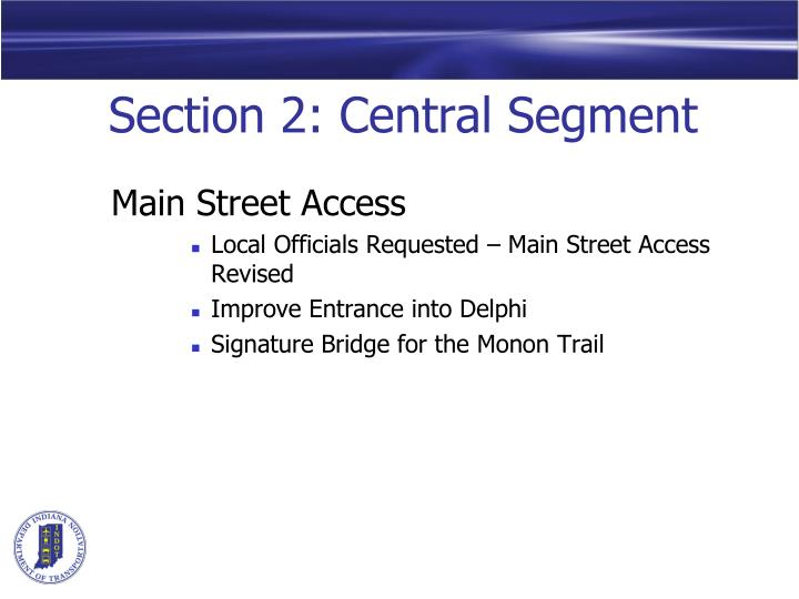 Section 2: Central Segment