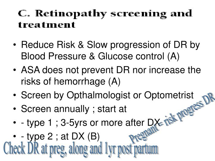 Reduce Risk & Slow progression of DR by Blood Pressure & Glucose control (A)