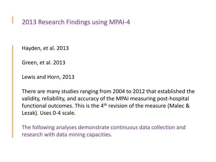 2013 Research Findings using MPAI-4