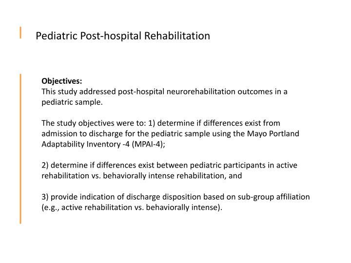 Pediatric Post-hospital Rehabilitation