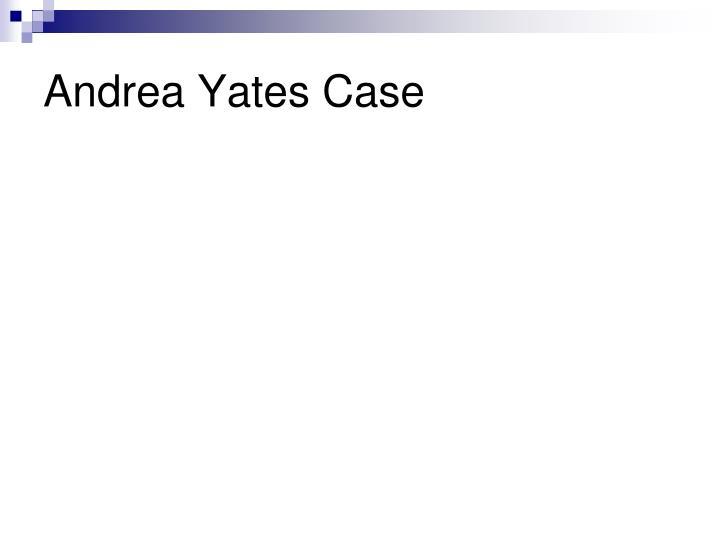 Andrea Yates Case