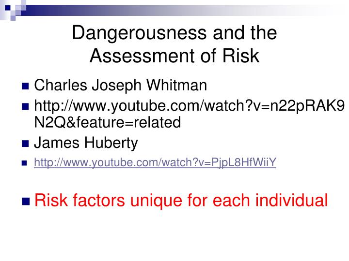Dangerousness and the Assessment of Risk