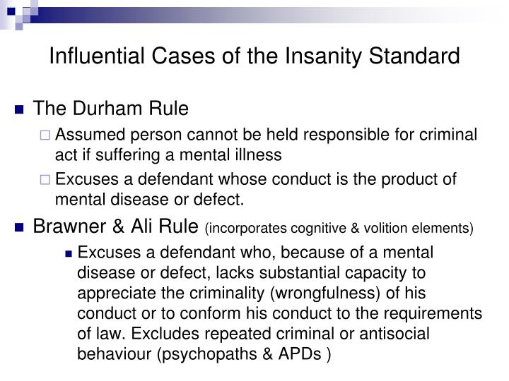 Influential Cases of the Insanity Standard