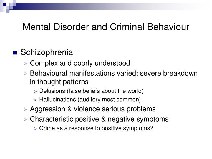 Mental Disorder and Criminal Behaviour