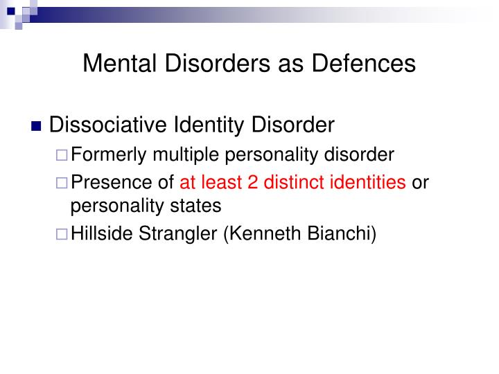 Mental Disorders as Defences