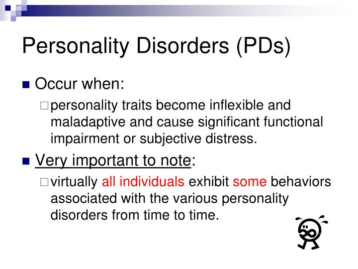 Personality Disorders (PDs)