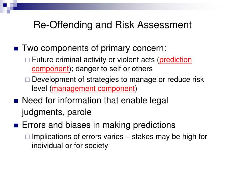 Re-Offending and Risk Assessment