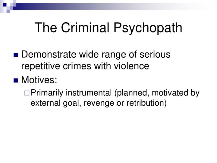 The Criminal Psychopath