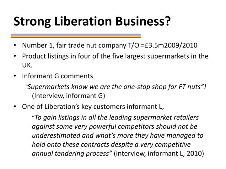 Strong Liberation Business?
